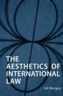 Aesthetics of International Law Cover Image