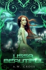 Lissa, Beautiful: A Futuristic Romance Retelling of The Frog Princess Cover Image