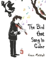 The Bird that Sang in Color  Cover Image