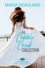 The Cobble Creek Collection: Three Small-Town Contemporary Romances Cover Image
