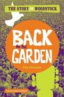 Back to the Garden: The Story of Woodstock Cover Image