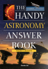 The Handy Astronomy Answer Book (Handy Answer Books) Cover Image