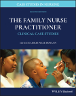 The Family Nurse Practitioner: Clinical Case Studies (Case Studies in Nursing) Cover Image