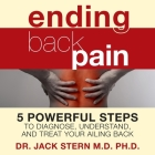 Ending Back Pain Lib/E: 5 Powerful Steps to Diagnose, Understand, and Treat Your Ailing Back Cover Image