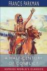 A Half-Century of Conflict (Esprios Classics) Cover Image