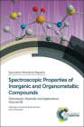 Spectroscopic Properties of Inorganic and Organometallic Compounds: Volume 45 Cover Image