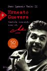 Ernesto Guevara, También Conocido Como El Che Cover Image