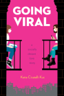 Going Viral: A Socially Distant Love Story Cover Image