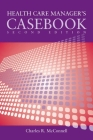 Case Studies in Health Care Supervision 2e Cover Image