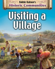 Visiting a Village (Revised Edition) (Historic Communities) Cover Image