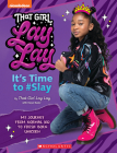 That Girl Lay Lay: It's Time to #Slay Cover Image