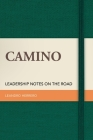 Camino: Leadership Notes on the Road Cover Image