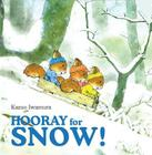 Hooray for Snow! Cover Image