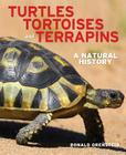 Turtles, Tortoises and Terrapins: A Natural History Cover Image