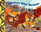 Rhinos Who Rescue Cover Image
