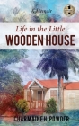 Life in the Little Wooden House Cover Image