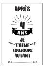 Anniversaire De Mariage Carnet De Notes: Idée Cadeau 4 Ans De Mariage, Pour Elle, Pour Lui, Original Et Pratique, Noce De Cire Cover Image