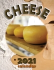 Cheese 2021 Calendar Cover Image