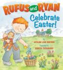 Rufus And Ryan Celebrate Easter Cover Image