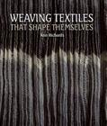 Weaving Textiles That Shape Themselves Cover Image