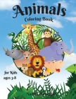 Animals coloring book for kids ages 3-8: Amazing & Cute animals for Girls & Boys Coloring Age 3-8 Happy and Cute Baby Tiger, deer, monkey, Lion, Eleph Cover Image
