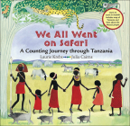 We All Went on Safari: A Counting Journey Through Tanzania Cover Image