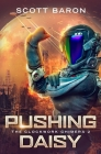 Pushing Daisy: The Clockwork Chimera Book 2 Cover Image
