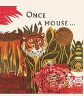 Once a Mouse...: A Fable Cut in Wood Cover Image