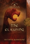 The Claiming: Book Three of The Circle of Ceridwen Saga Cover Image