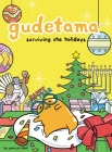 Gudetama: Surviving the Holidays Cover Image