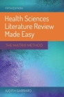Health Sciences Literature Review Made Easy: The Matrix Method Cover Image