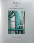 Bridge to Understanding: The Art and Architecture of San Francisco's Asian Art Museum - Chong-Moon Lee Center for Asian Art and Culture Cover Image