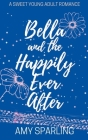 Bella and the Happily Ever After Cover Image