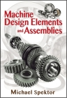 Machine Design Elements and Assemblies Cover Image