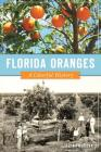 Florida Oranges: A Colorful History Cover Image
