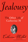 Jealousy: The Other Life of Catherine M. Cover Image