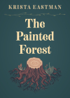 The Painted Forest (In Place) Cover Image