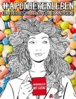 Apothekenleben: Ein freches Malbuch für Erwachsene: Ein lustiges, sarkastisches und witziges Buch gegen Stress für Apotheker, pharmaze Cover Image