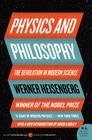 Physics and Philosophy: The Revolution in Modern Science Cover Image