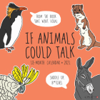If Animals Could Talk 2021 Wall Calendar Cover Image