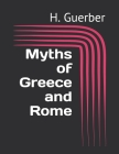 Myths of Greece and Rome Cover Image