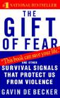 The Gift of Fear: And Other Survival Signals That Protect Us from Violence Cover Image