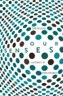 Our Senses: An Immersive Experience Cover Image