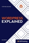 WordPress Explained: Your Step-by-Step Guide to WordPress Cover Image