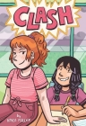 Clash (A Click Graphic Novel) Cover Image