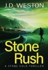 Stone Rush: A British Action Crime Thriller Cover Image