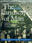 The Landscape of Man: Shaping the Environment from Prehistory to the Present Day Cover Image