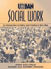 Urban Social Work: An Introduction to Policy and Practice in the Cities Cover Image