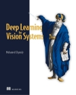 Deep Learning for Vision Systems Cover Image