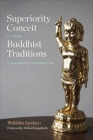 Superiority Conceit in Buddhist Traditions: A Historical Perspective Cover Image